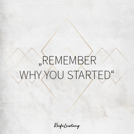 remember-why-you-started.png